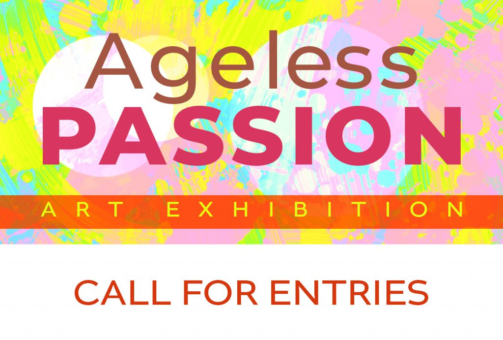 Call for Entries – Ageless Passion